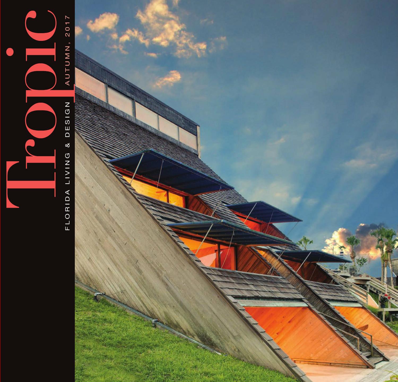 Tropic Magazine Cover Morgan House