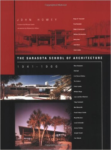 The Sarasota School of Architecture