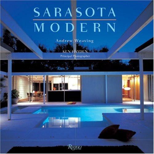 SARASOTA MODERN book by Andrew Weaving www.modernsarasota.com