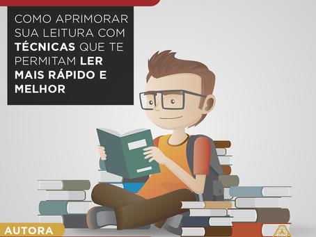 Como aprimorar sua leitura com técnicas que te permitam ler mais rápido e melhor
