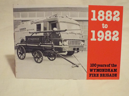 100 Years of Wymondham Fire Brigade