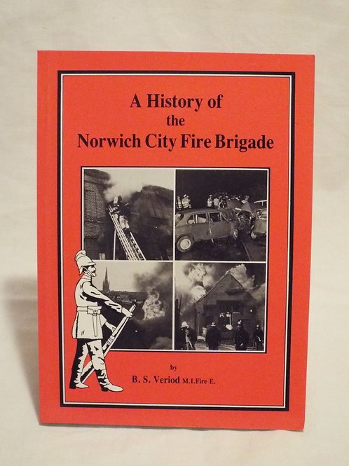 History of the Norwich City Fire Brigade