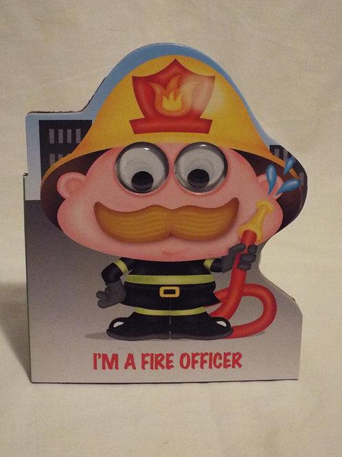 I'm a Fire Officer