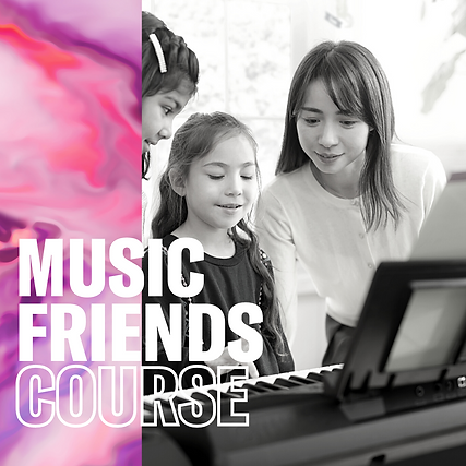 Music Friends Course - YMM Music Education Team.png