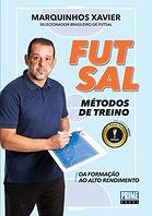 FUTSAL - METODOS DE TREINO - DA FORMAAO
