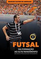 CAPA FUTSAL DA FORMACAO AO ALTO RENDIMEN