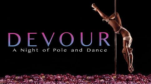 Devour - A Night of Pole & Dance - Flux