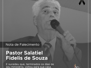 Nota de falecimento - Pr. Salatiel Fideliz de Souza