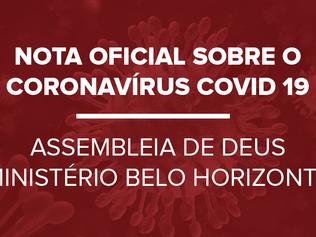 Orientações gerais para a prevenção do CORONAVIRUS – COVID-19 - Assembleia de Deus – Ministério Belo