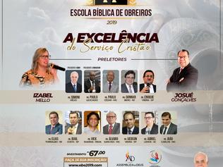 74ª edição da Escola Bíblica de Obreiros. O mais tradicional evento da Assembleia de Deus mineira.
