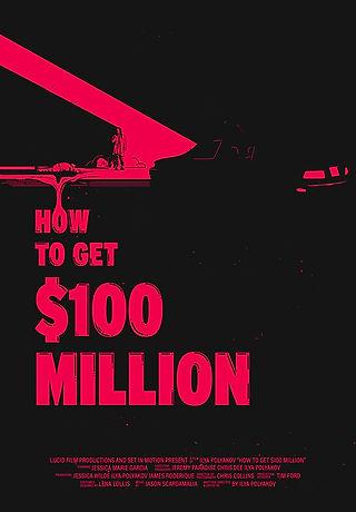 How to get 100 million still .jpg