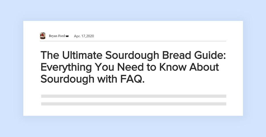 브라이언 포드 블로거의 헤드라인 예시 '최고의 산성 반죽 빵을 만드는 방법'
