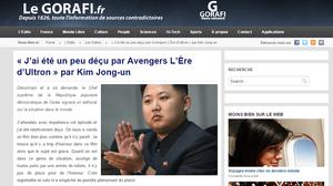 « J'ai été un peu déçu par Avengers L'Ère d'Ultron » par Kim Jong un Le Gorafi.fr Gorafi News Network
