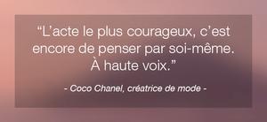 Citation inspirante de femme célèbre Coco Chanel