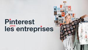 Comment fonctionne Pinterest et pourquoi l'utiliser pour votre entreprise