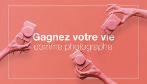 Comment gagner de l'argent en tant que photographe en 2018 ?