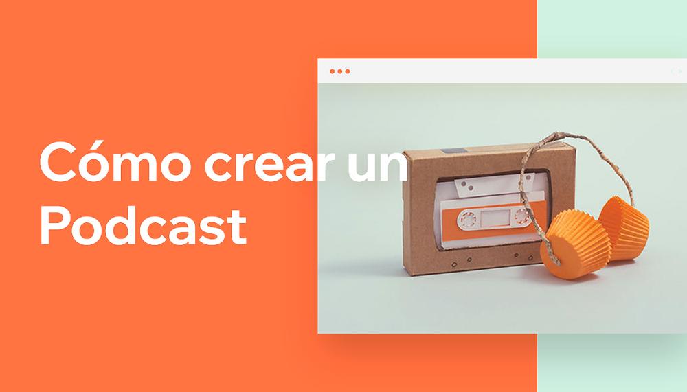 Guía para crear un podcast