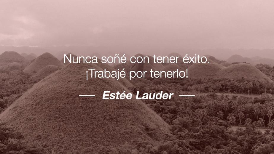 Frase de Estée Lauder