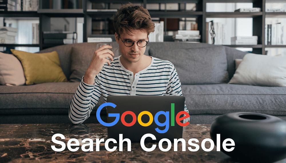 Google Search Console: le guide pour débutants
