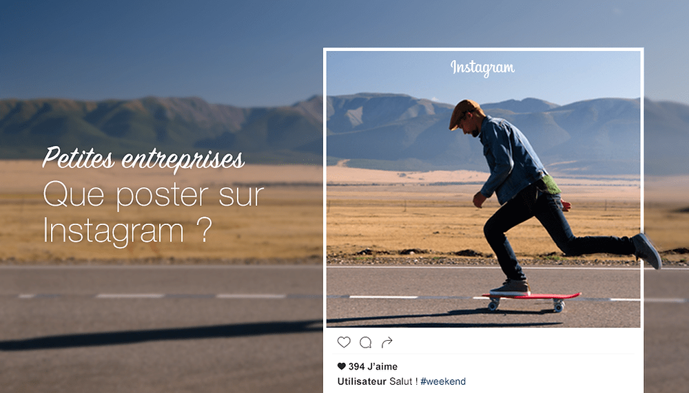 10 idées de post Instagram pour votre entreprise