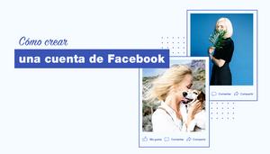 Guia para crear un perfil de Facebook