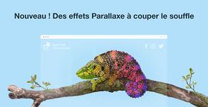 Révolutionnaire ! 3 nouveaux effets Parallaxe pour animer votre site