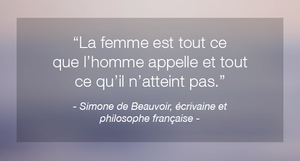 Citation inspirante de femme célèbre Simone de Beauvoir
