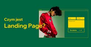 Czym jest Landing page i do czego się przydaje?