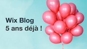 Le blog de Wix a 5 ans ! C'est l'occasion de vous dire merci