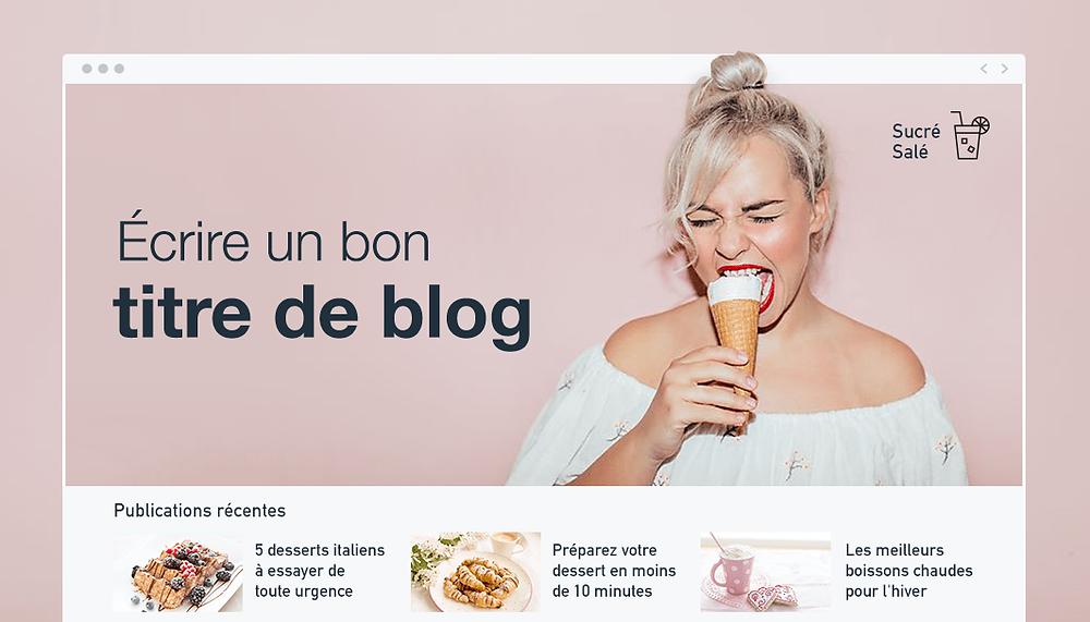 Comment trouver des titres accrocheurs pour vos articles de blog ?