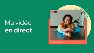 Faire une vidéo en direct