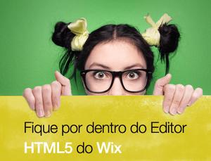 O Novo Editor HTML5 do Wix e Você - Perguntas Frequentes
