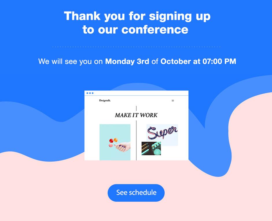 Englisches Beispiel für eine automatisierte E-Mail mit Aufschrift: Thank you for signing up to our conference