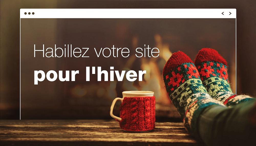 10 bons conseils pour réchauffer votre site (et votre cœur)