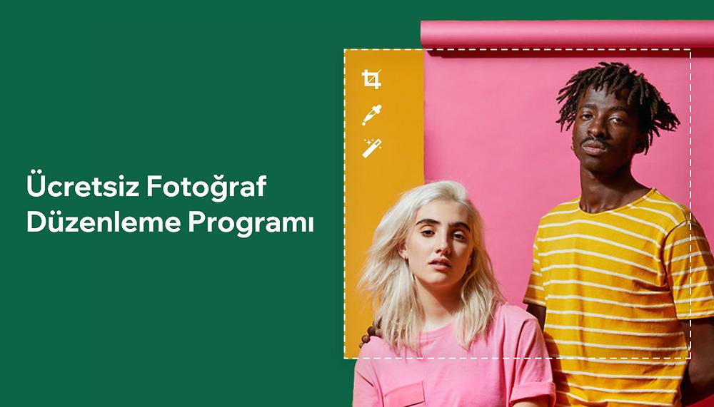 En İyi Ücretsiz Fotoğraf Düzenleme Programları