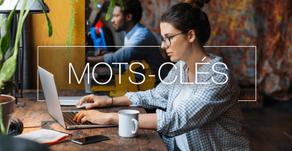 Référencement : comment trouver les bons mots-clés pour votre site ?