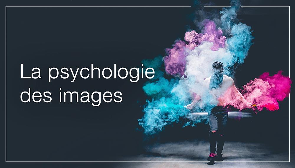 Psychologie & images : comment marquer les esprits ?
