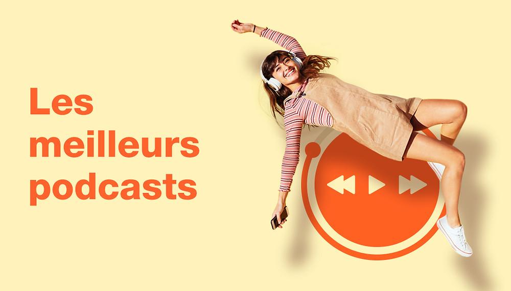 Les meilleurs podcasts 2019