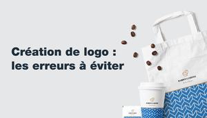 Comment créer un bon logo ? 11 erreurs à ne pas commettre