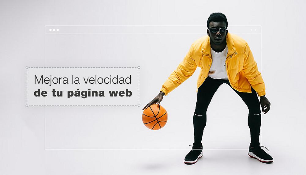 Mejorar la velocidad de tu página