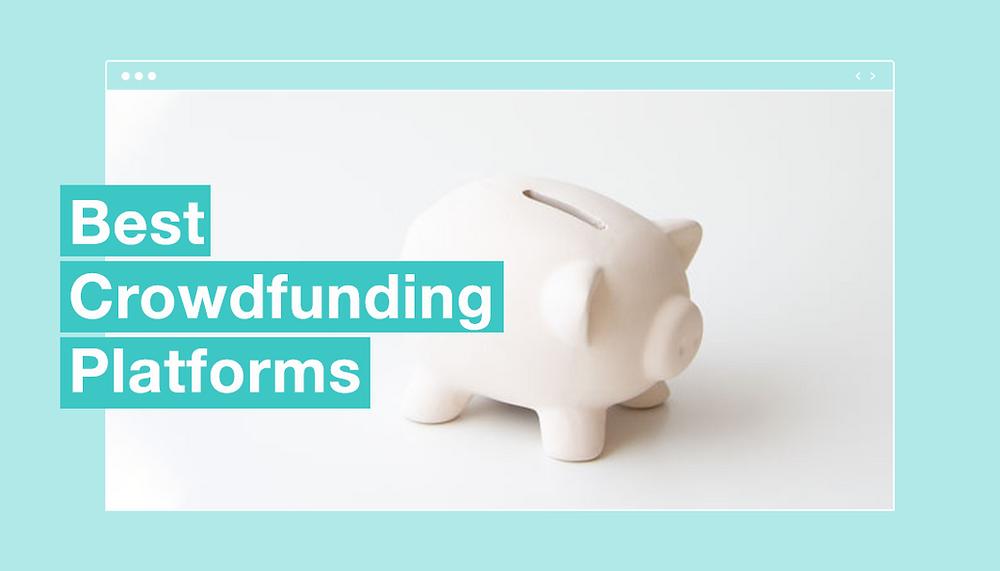 Best crowdfunding platforms