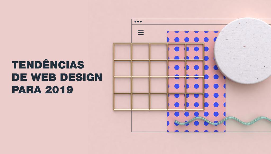 Web Design: As 10 Tendências Mais Importantes para Conhecer