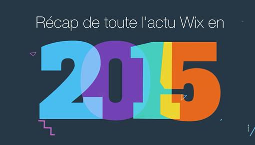 Récapitulatif de l'année 2015 chez WIx