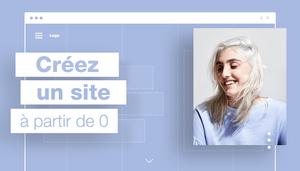 Comment créer un site en partant de zéro ? 13 étapes à suivre