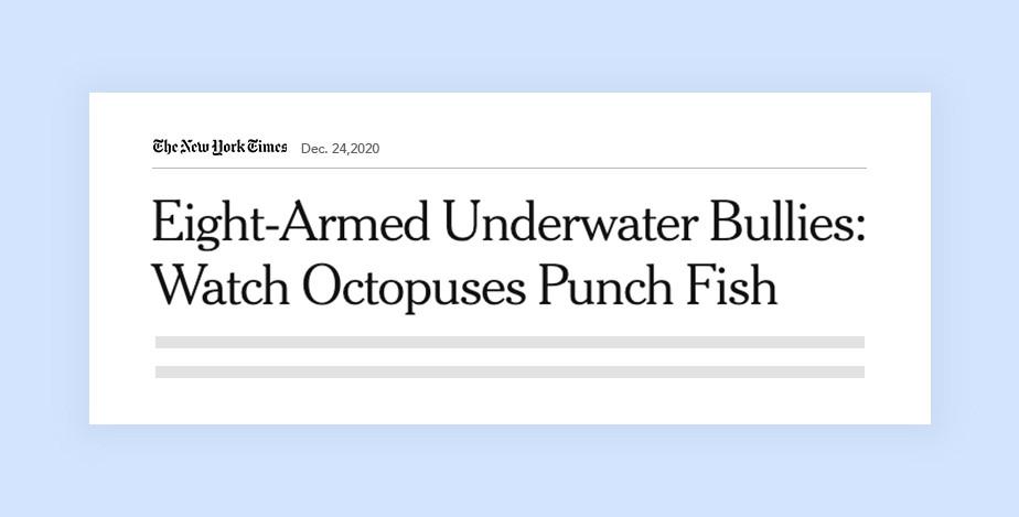 뉴욕타임즈의 정확한 기사 내용을 보여주는 헤드라인 '여덟 개의 무기로 무장한 수중 불량배'