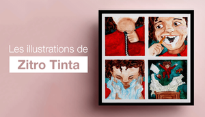 Les illustrations de Zitro Tinta : entre culture et design