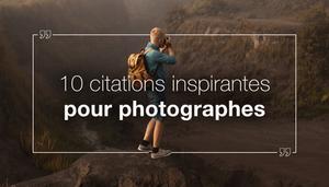 10 Citations Inspirantes Pour Photographes Wix Com