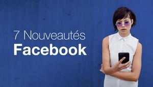 Les 7 fonctionnalités Facebook qui ont marqué cette fin d'année