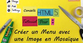 Tutoriel HTML5: Créer Un Menu Avec Une Image En Mosaïque