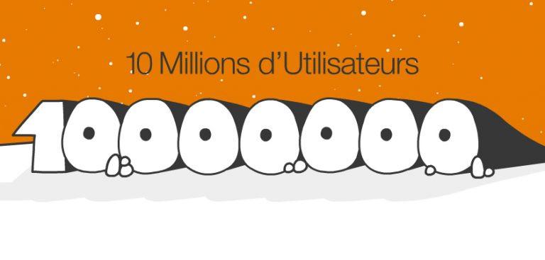 10 millions d'utilisateurs